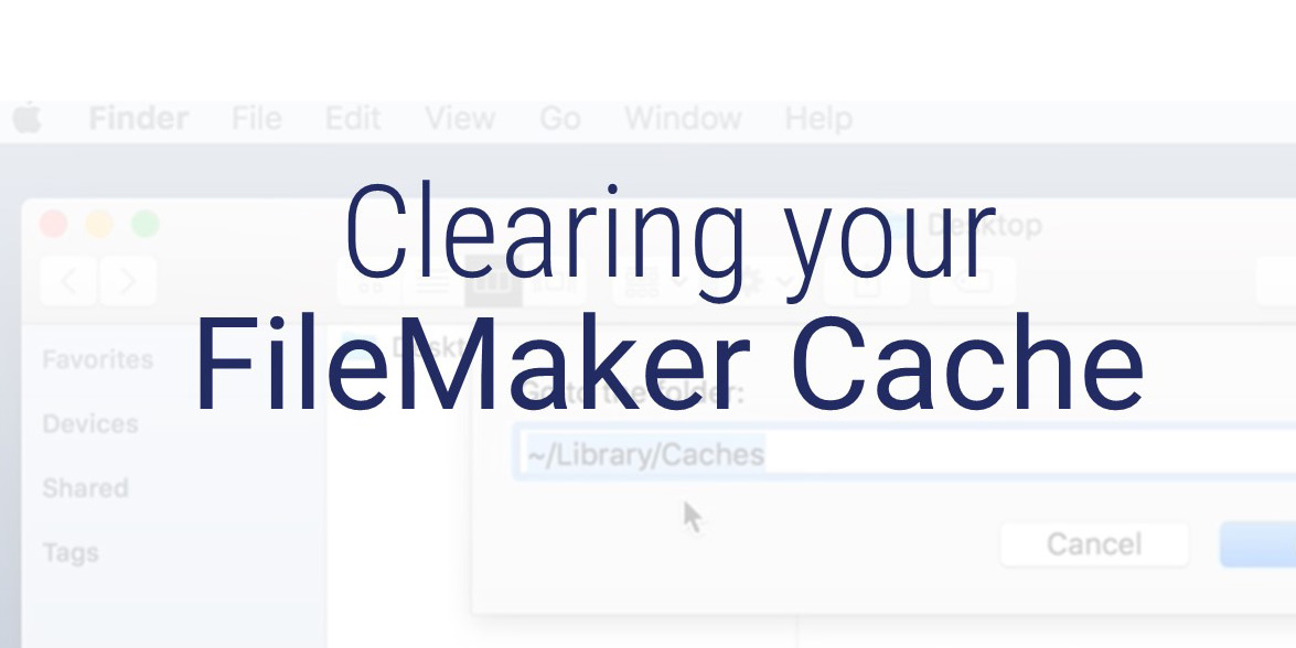Clearing your FileMaker Cache