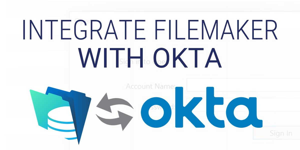 Integrate FileMaker with Okta