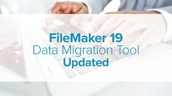 FM Data Migration Assistant for FileMaker 19