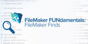 FileMaker Fundamentals: FileMaker Finds