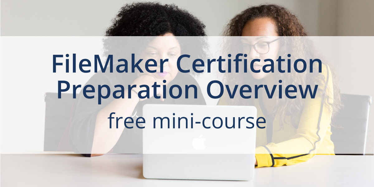 FileMaker Certification Overview