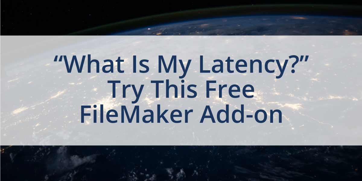 Test latency with a FileMaker add-on