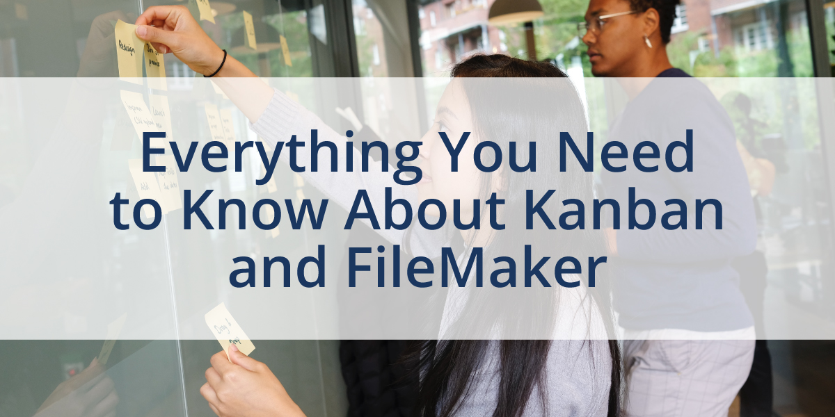 Everything-you-need-to-know-about-kanban-and-filemaker_1200x600